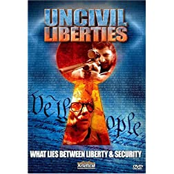 UnCivil Liberties