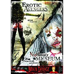 Erotic Avengers/Nightmare Museum
