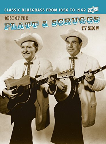 The Best of Flatt and Scruggs TV Show, Vol. 1