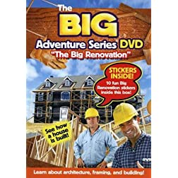 The Big Adventure Series: The Big Renovation