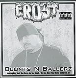 Frost / Blunts N Ballerz