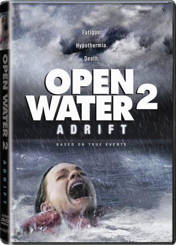 Open Water 2: Adrift / Открытые воды 2: Дрейф (2006)