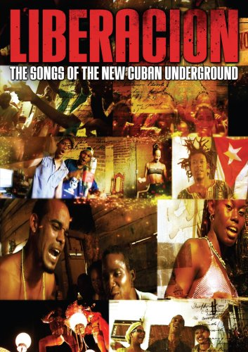 Liberacion: Songs of the Cuban Underground