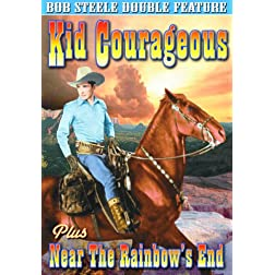 Kid Courageous (1935) / Near The Rainbow's End (1930)