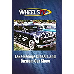 Lake George Classic and Custom Car Show