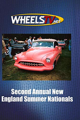 Second Annual New England Summer Nationals