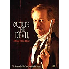 Outride the Devil - A Morning With Doc Holliday
