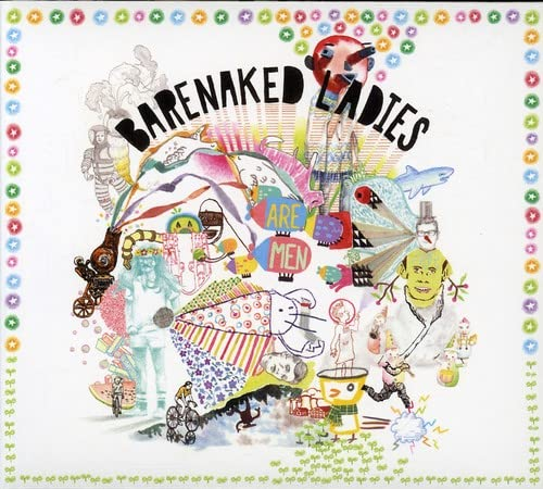 Barenaked Ladies - Are Men - Zortam Music