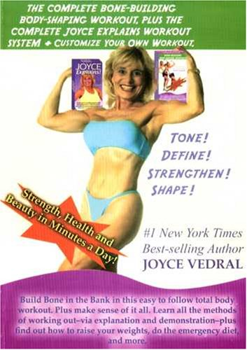 The Complete Bone-Building Bodyshaping With Joyce Vedral/The Complete Joyce Explains Workout System
