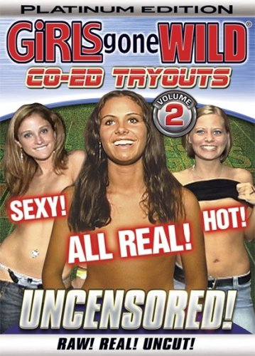 Girls Gone Wild: Platinum Co-Ed Tryouts 2