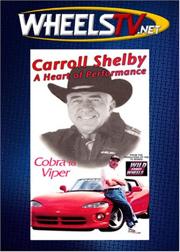 Carroll Shelby: A Heart of Performance