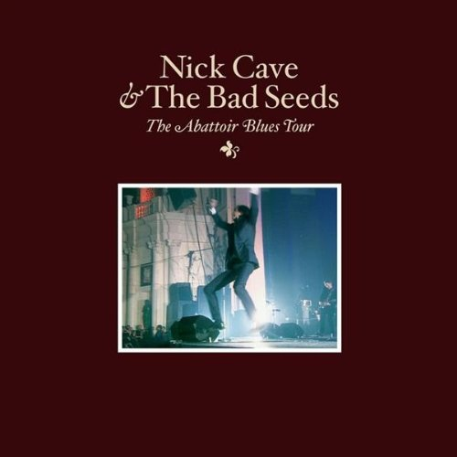 Nick Cave And The Bad Seeds - Abattoir Blues Tour - Zortam Music