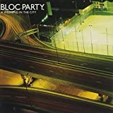 A Weekend in the City / Bloc Party