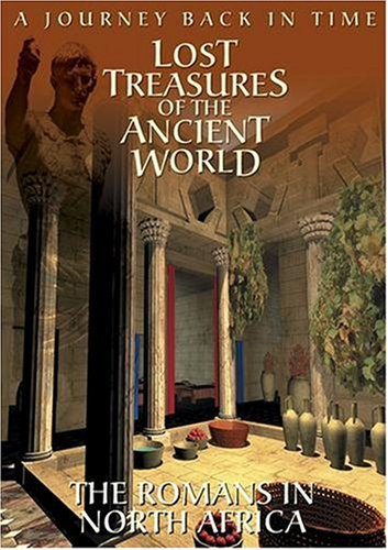 Ancient Wonders: Lost Treasures of the Ancient World; The Roman Empire in North Africa