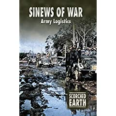 Scorched Earth Series 5: Sinews of War - Army Logistics