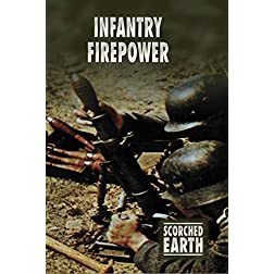 Scorched Earth Series 5: Infantry Firepower