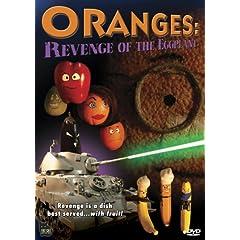 Oranges: Revenge of the Eggplant