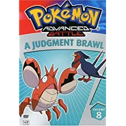 Pokemon Advanced Battle, Vol. 8: A Judgment Brawl!