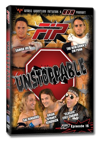 unstoppable World Wrestling Network Pres: Fip