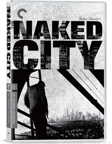 Naked City - Criterion Collection