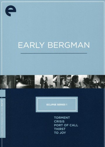 Early Bergman (Torment / Crisis / Port of Call / Thirst / To Joy) (Criterion Collection / Eclipse)