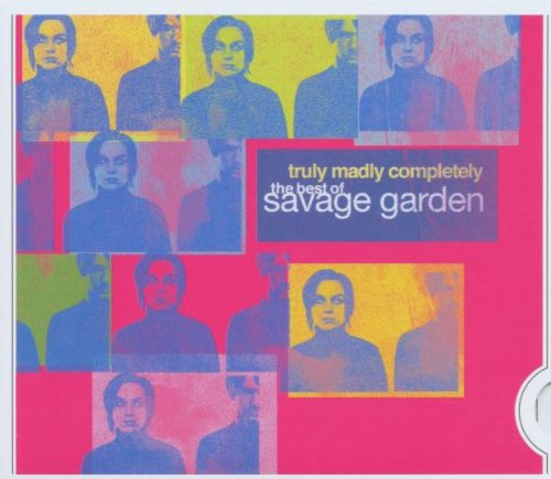 Savage Garden - Truly, Madly Completely-the - Zortam Music