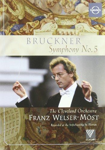 Bruckner: Symphony No. 5 - The Cleveland Orchestra/Franz Welser-Most