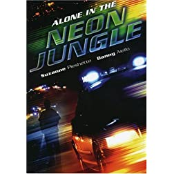 Alone in the Neon Jungle