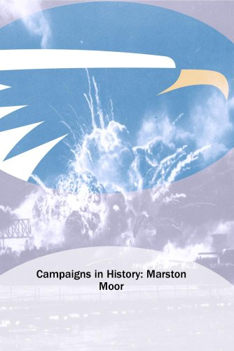 Campaigns in History: Marston Moor