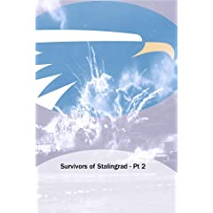 Survivors of Stalingrad - Pt 2
