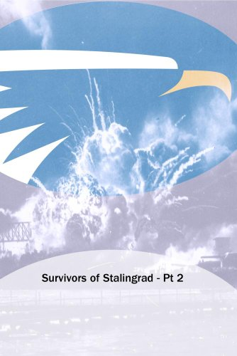 Survivors of Stalingrad - Pt 2