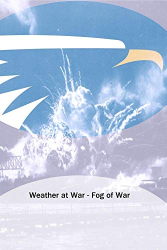 Weather at War - Fog of War
