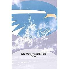 Zulu Wars - Twilight of the Zulu's