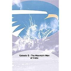 Episode 5 - The Mountain Men of Crete