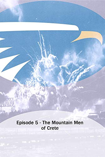 Episode 5 - The Mountain Men of Crete