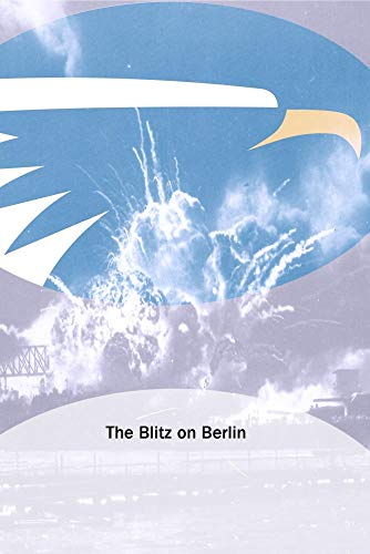 The Blitz on Berlin