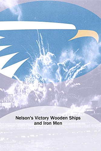 Nelson's Victory Wooden Ships and Iron Men