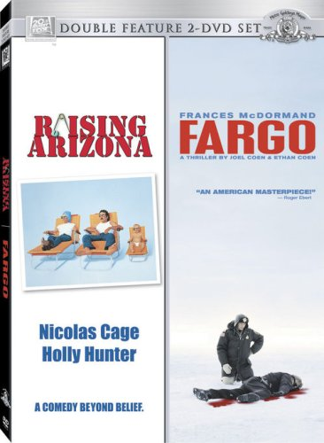 Raising Arizona/Fargo