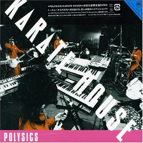 KARATE HOUSE (初回限定盤)(DVD付) [Limited Edition]/POLYSICS