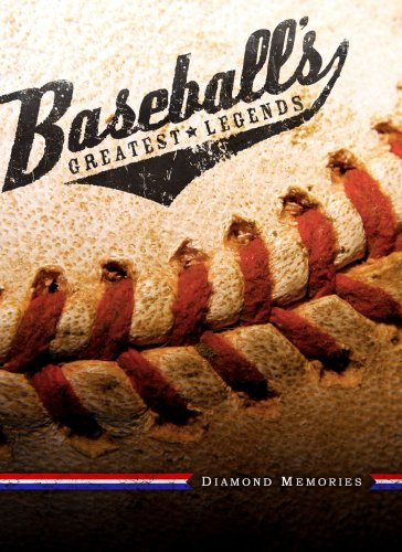 Baseball's Greatest Legends - Diamond Memories