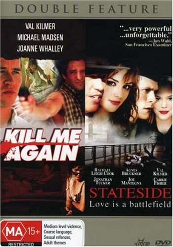 Kill Me Again/Stateside