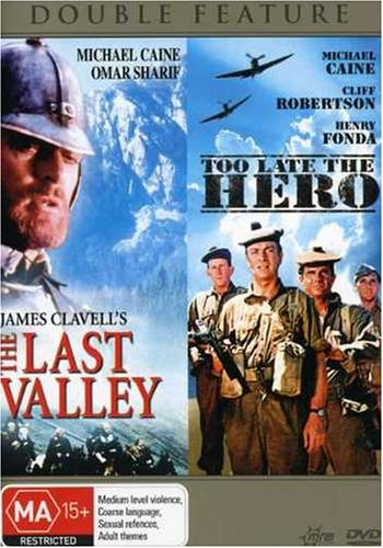 Last Valley/Too Late the Hero