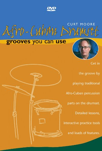 Afro-Cuban Drumset: Grooves You Can Use