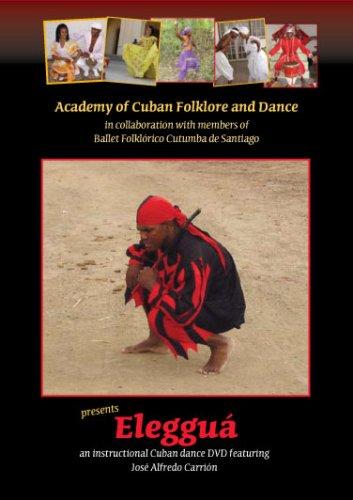 Eleggua - Instructional Cuban dance DVD featuring Jose Alfredo Carrion