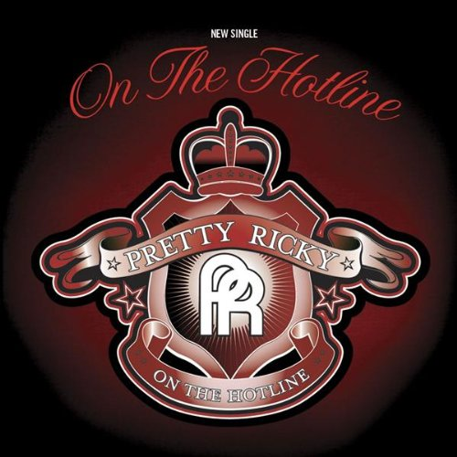 Pretty Ricky - On The Hotline (DIRTY) - Zortam Music
