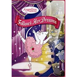 Angelina Ballerina: Angelina Follows Her Dreams