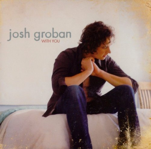 Josh Groban - With You - Zortam Music