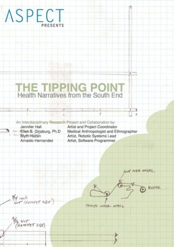 The Tipping Point: Health Narratives from the South End