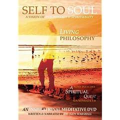 Self To Soul: Living Philosophy DVD + A Spiritual Quest CD