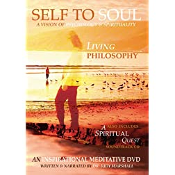 Self To Soul: Living Philosophy DVD + A Spiritual Quest CD
